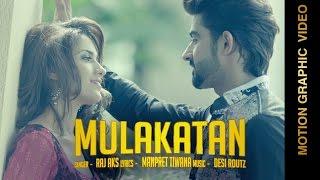 New Punjabi Songs | MULAKATAN | RAJ AKS feat. Ruhani Sharma