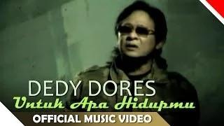 Deddy Dores - Untuk Apa Hidupmu - Video Musik Religi Ramadhan