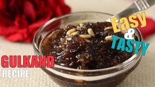 Gulkand easy recipe / Rose petal jam