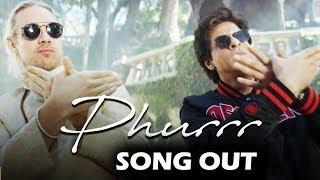 Jab Harry Met Sejal's PHURRR Song Out - Shahrukh Khan, Diplo, Anushka Sharma