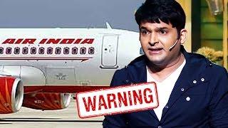 Air India WARNS Kapil Sharma For His Behaviour - Kapil Sharma Vs Sunil Grover Fight