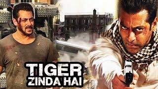 Salman's Tiger Zinda Hai SHOOTING Wrapped Up, Tiger Zinda hai To Give TOUGH Fight To Hollywood