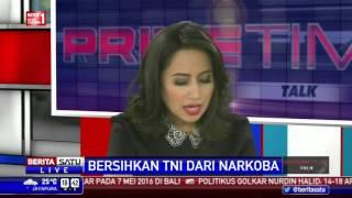 Dialog: Bersihkan TNI dari Narkoba # 3