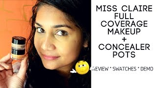 Miss Claire Full Coverage Makeup Concealer Pots | Review & Demo | Nidhi Katiyar