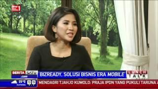 Lunch Talk: Bizready, Solusi Bisnis Era Mobile # 2