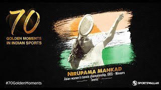 Nirupama Mankad - Asian women's tennis championship - Winners | 70 Golden Moment In Indian Sports