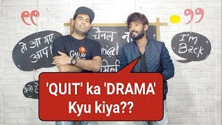 Quit krna Ek 'Drama' tha! | ft. Technical Dost
