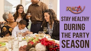 How To Stay Healthy During The Party Season | Dr. Deepika Malik (Dietician)