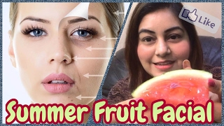 DIY Skin Brightening Fruit Facial at Home for Fresh Glowing Skin | Watermelon Facial for Fair Skin