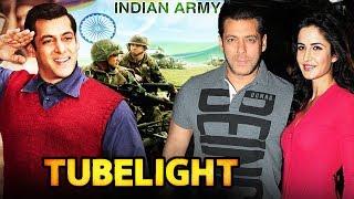 Indian Army SUPPORTS Salman Khan's TUBELIGHT, Salman Khan To ROMANCE Katrina In Karan Johar's Movie