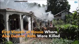 First Visuals of House Where Abu Dujana, Aide Were Killed
