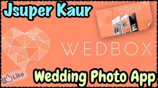 My Wedding Pictures in App - Save & Share ur Special memories/ moments | Let's Share through Wedbox