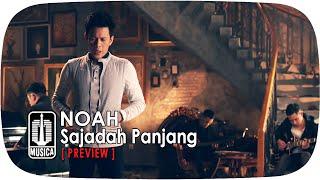NOAH - Sajadah Panjang [Preview]