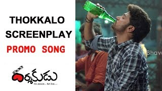 Thokkalo Screenplay Song Promo || Darshakudu Movie Video Songs || Ashok Bandreddi, Eesha Rebba