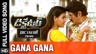 Gana Gana - Full Video Song | Dictator Telugu Movie | Balakrishna, Anjali | S.S Thaman | Sriwass