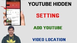 YouTube Hidden Setting || How to add YouTube video location Telugu