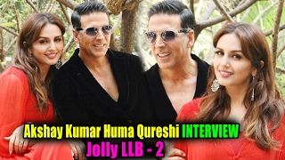 Jolly LLB 2 Star Cast Akshay Kumar & Huma Qureshi Exclusive Interview