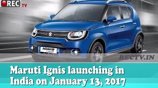 Maruti Ignis launching in India on January 13, 2017 || Latest automobile news updates