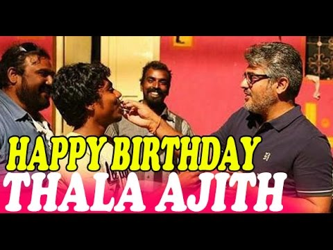 Thala Ajith Kumar Celebrates his 43rd Birthday Roday - Happy Birthday Ajith Sir