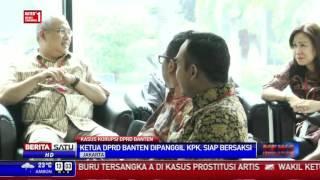 Korupsi Bank Banten, Ketua DPRD Banten Penuhi Panggilan KPK