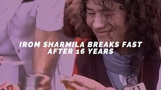 WATCH- The moment Irom Sharmila broke her 16 year fast by tasting honey