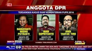 Nama-nama Anggota DPR Tersangka Kasus Suap Kementerian PUPR