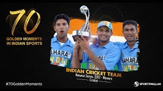 Indian Cricket Team - Natwest Series, 2002 - Winners | 70 Golden Moments In Indian Sports