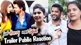 Jab Harry Met Sejal Trailer - PUBLIC REACTION - Shahrukh Khan, Anushka Sharma