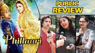 Phillauri Movie - PUBLIC REVIEW - SUPERB MOVIE - Anushka Sharma, Diljit Doshanjh, Suraj Sharma
