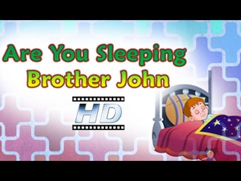 Are You Sleeping Brother John - Nursery Rhyme - For Kids