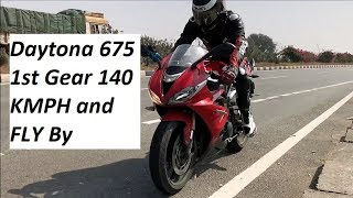 Daytona 675 1st Gear 140 KMPH and FLY By.