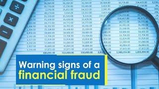 Warning signs of a financial fraud   ETWealth