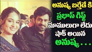 Prabhas Special Costly Gift to Anushka on her Birthday  | Prabhas | Sweety Anushka | Top Telugu Tv
