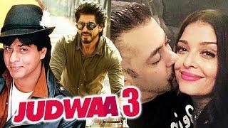 Shahrukh Khan In JUDWAA 3, Salman And Aishwarya Together Again - Pic Goes Viral