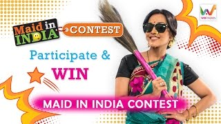 Maid In India Contest | Manoranjan ke 100 Din