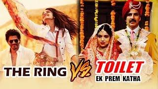 Shahrukh's The Ring To CLASH With Akshay's Toilet Ek Prem Katha