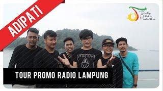 Adipati - Tour Promo Radio Lampung