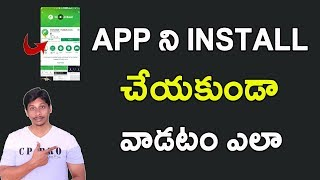 How to use APP Without Download In Any ANDROID MOBILE || Telugu Tech Tuts