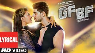 GF BF Full Song With Lyrics | Sooraj Pancholi, Jacqueline Fernandez ft. Gurinder Seagal