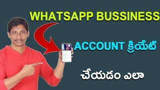 How To Create Whatsapp Business Account ||Telugu Tech Tuts