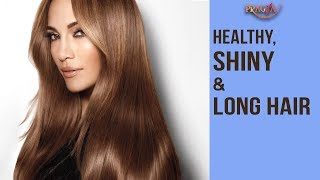 How To Get Healthy, Shiny & Long Hair By Home Remedy | Payal Sinha