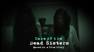 Case of the Dead Sisters   Horrifying True Story
