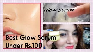 GLOW SERUM under Rs.100 | Get SHINY GLOWY Skin at HOME NATURALLY | HOMEMADE Glow Serum | JSuper Kaur