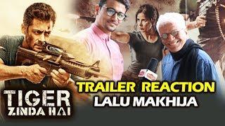 Tiger Zinda Hai Trailer Reaction By EXPERT Lalu Makhija - Salman Khan, Katrina Kaif