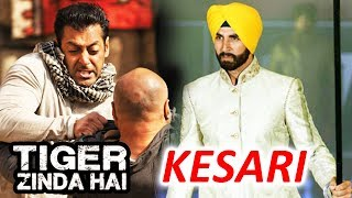 Salman's Tiger Zinda Hai Teaser On Diwali, Akshay Kumar's KESARI Announced In 2019