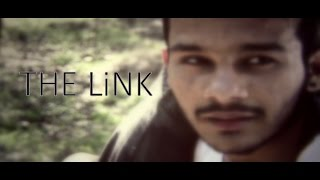 THE LiNK (Short Film) [Ultra HD][4K] | Directed by-Ayussh Sharrma |