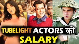 TUBELIGHT Actors Salary - Salman Khan, Zhu Zhu, Sohail Khan, Om Puri