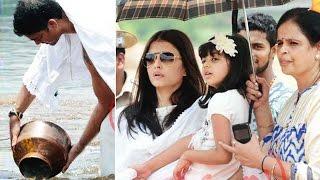 Aishwarya Rai With Aaradhya Immerses Dad Krishnaraj Rai's Ashes In Mangalore