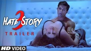 Hate Story 3 Exclusive Trailer  | Zareen Khan, Daisy Shah, Karan Singh Gover, Sharman Joshi