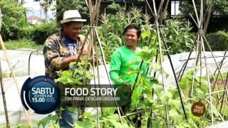 Food Story - Tak Panik Dengan Organik (Sabtu 20 Februari 2016)